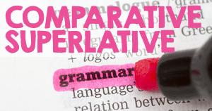 English grammar - Comparative and superlative adjectives