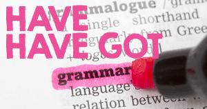 English grammar - Have got